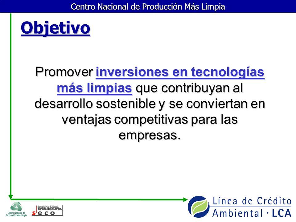 Centro Nacional de Producción Más Limpia ¿En qué consiste la Línea de Crédito Ambiental.