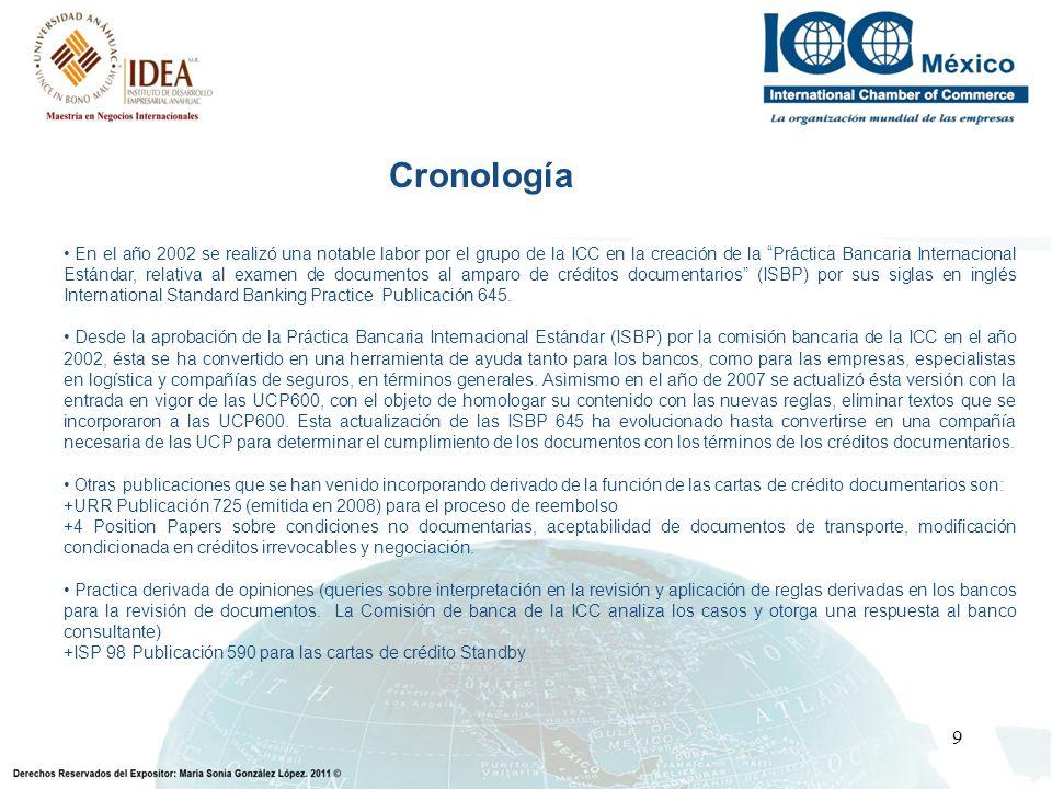 9 En el año 2002 se realizó una notable labor por el grupo de la ICC en la creación de la Práctica Bancaria Internacional Estándar, relativa al examen