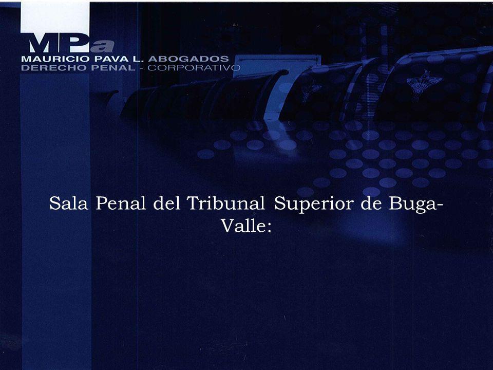 Sala Penal del Tribunal Superior de Buga- Valle: