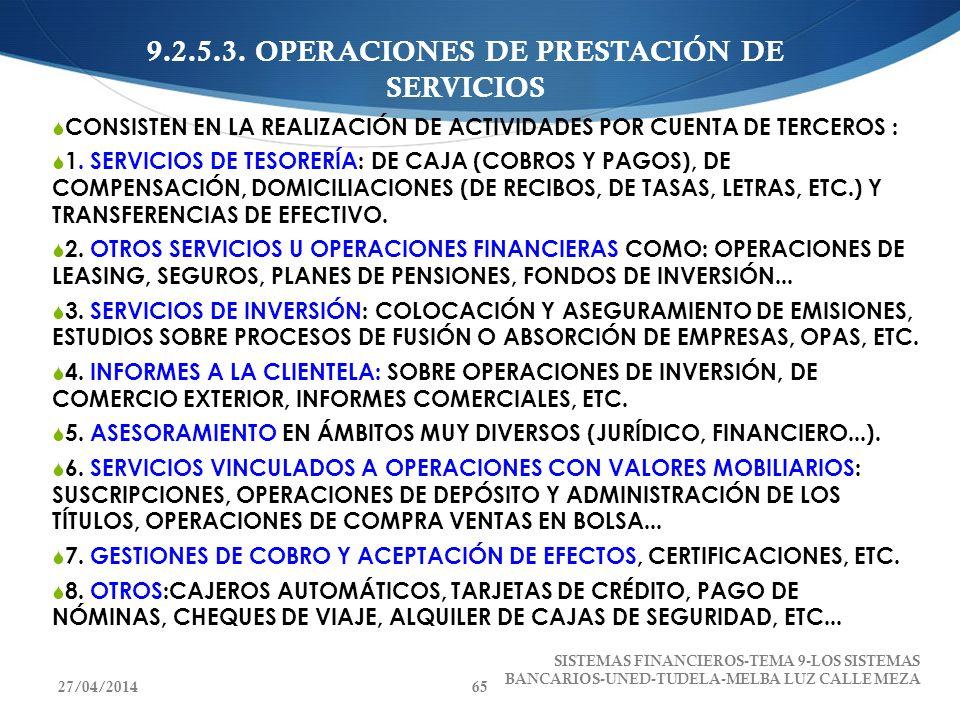 9.2.5.3. OPERACIONES DE PRESTACIÓN DE SERVICIOS CONSISTEN EN LA REALIZACIÓN DE ACTIVIDADES POR CUENTA DE TERCEROS : 1. SERVICIOS DE TESORERÍA: DE CAJA