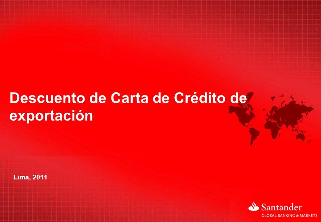 1 Descuento de Carta de Crédito de exportación o Anticipe el cobro de sus Cartas de Crédito de Exportación Confirmadas a plazo a través del uso de una letra de cambio, sin afectar las condiciones comerciales pactadas con su cliente en el extranjero.