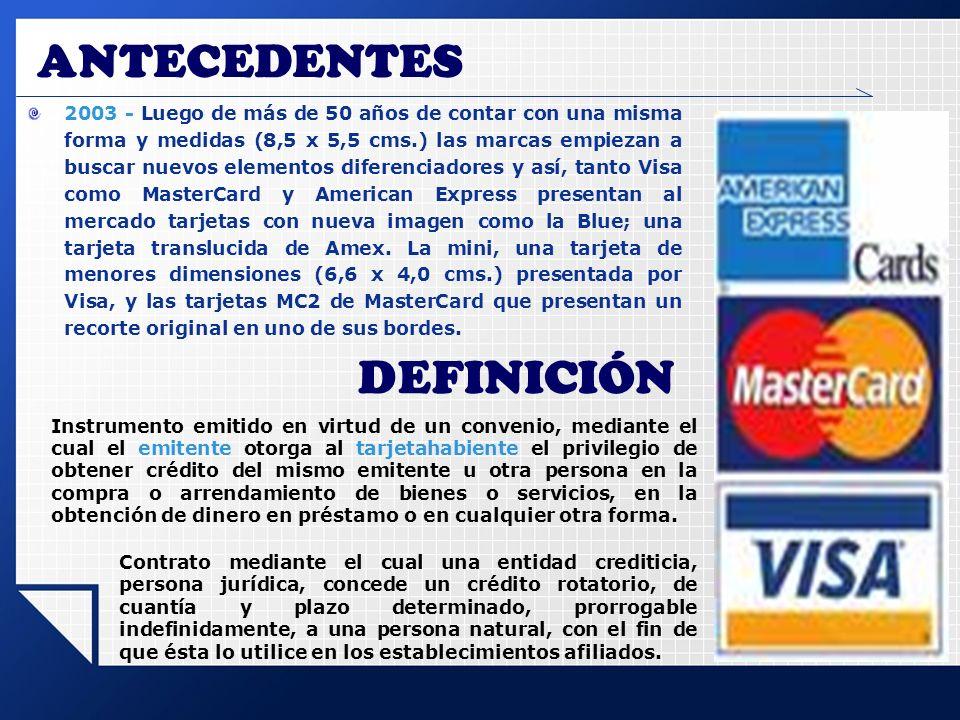 ANTECEDENTES 2003 - Luego de más de 50 años de contar con una misma forma y medidas (8,5 x 5,5 cms.) las marcas empiezan a buscar nuevos elementos dif