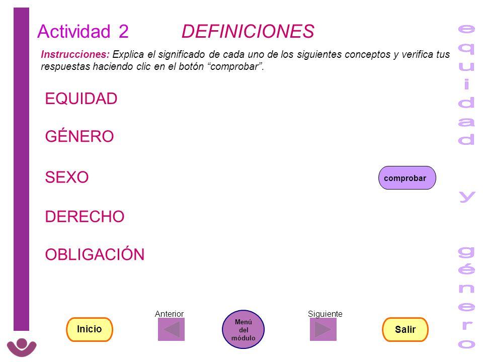 Actividad 2 DEFINICIONES Instrucciones: Explica el significado de cada uno de los siguientes conceptos y verifica tus respuestas haciendo clic en el b