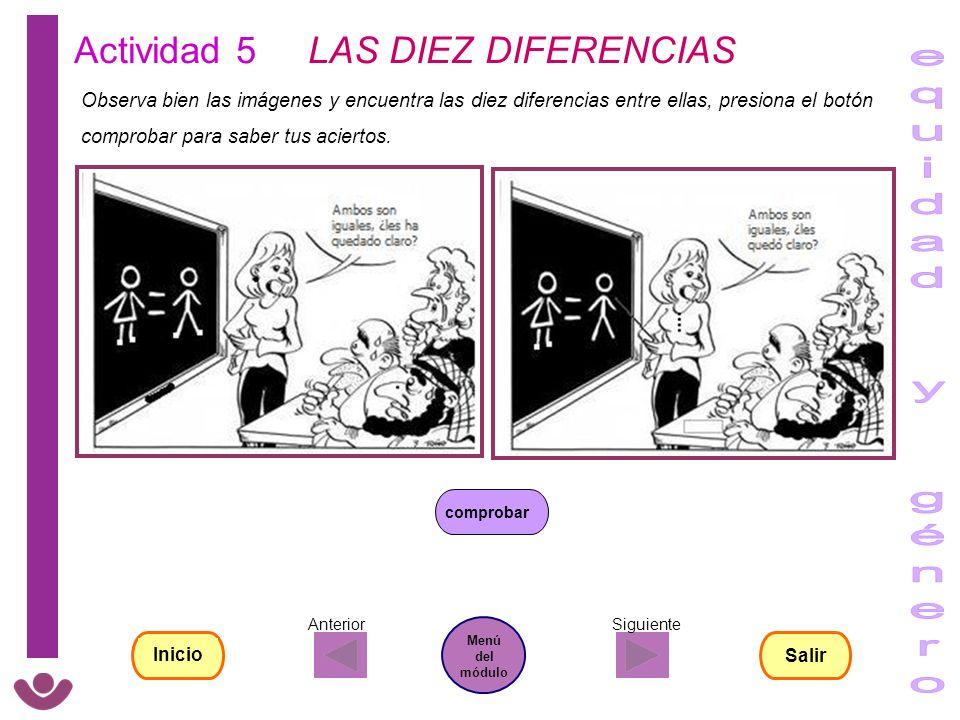 Actividad 5 LAS DIEZ DIFERENCIAS Observa bien las imágenes y encuentra las diez diferencias entre ellas, presiona el botón comprobar para saber tus ac