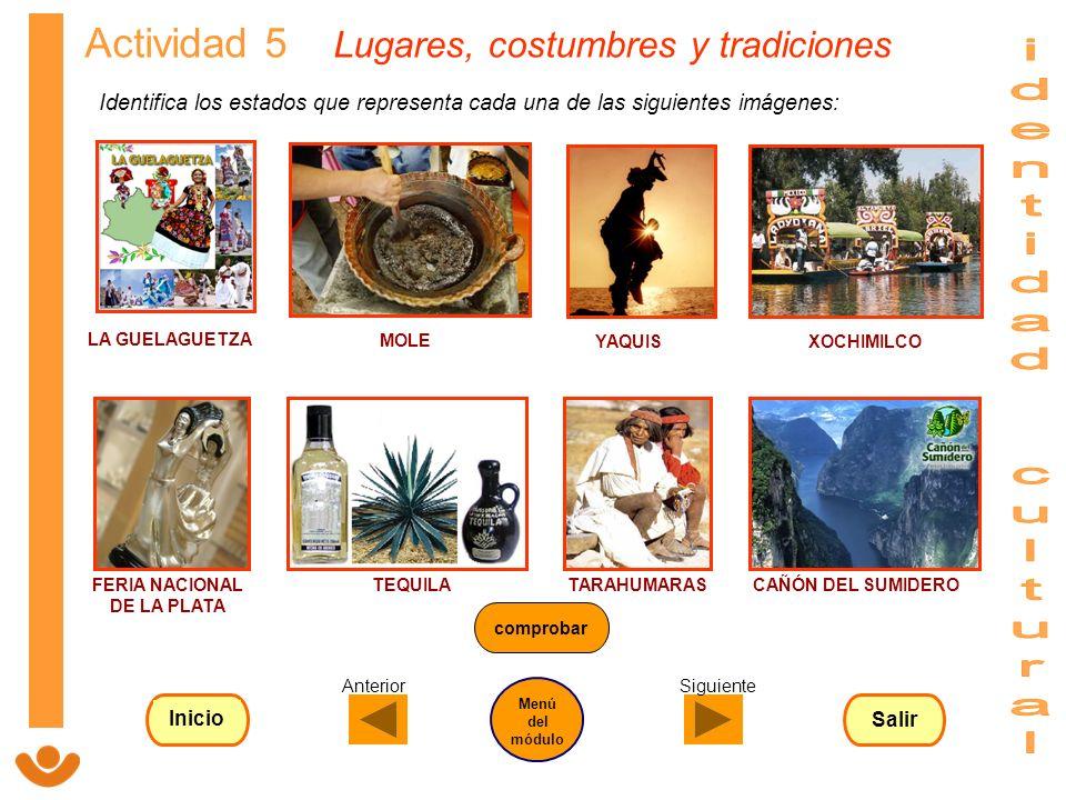 Actividad 5 Lugares, costumbres y tradiciones Identifica los estados que representa cada una de las siguientes imágenes: LA GUELAGUETZA MOLE YAQUISXOC