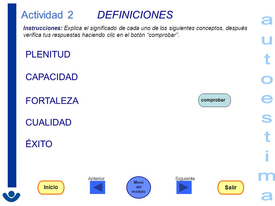 Actividad 2 DEFINICIONES Instrucciones: Explica el significado de cada uno de los siguientes conceptos, después verifica tus respuestas haciendo clic