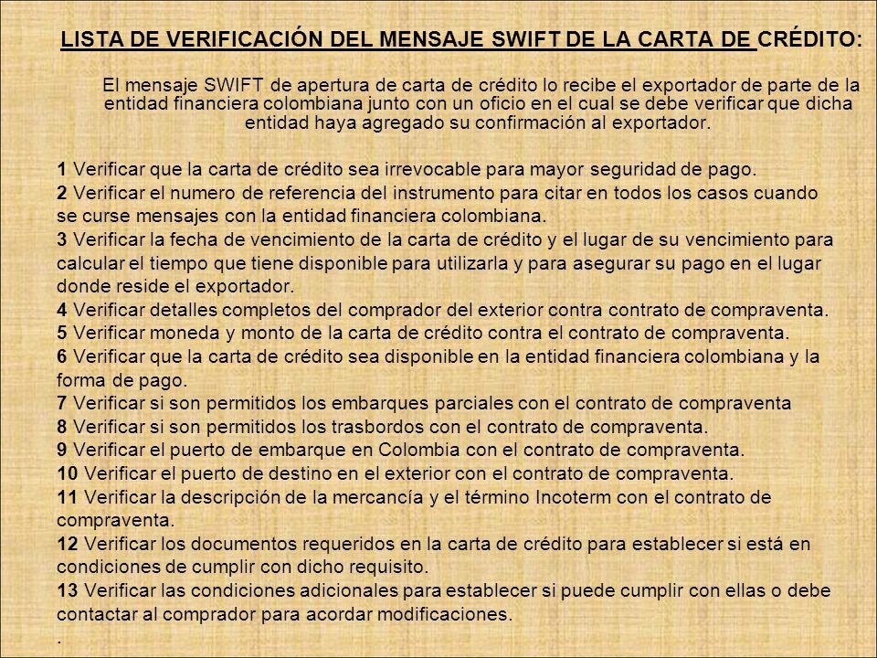 LISTA DE VERIFICACIÓN DEL MENSAJE SWIFT DE LA CARTA DE CRÉDITO: El mensaje SWIFT de apertura de carta de crédito lo recibe el exportador de parte de l