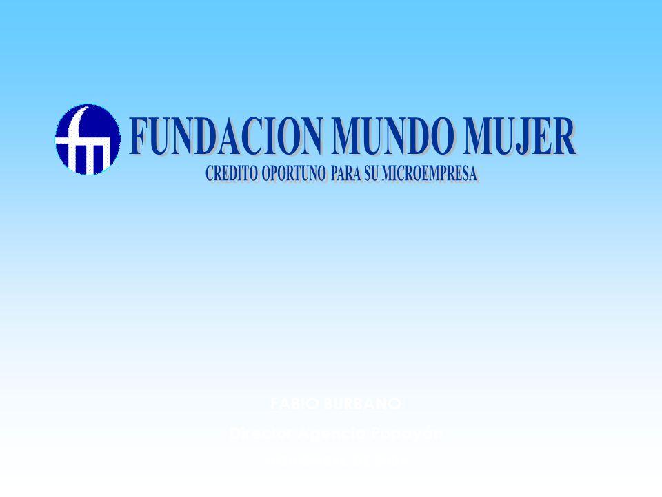 FABIO BURBANO Director Agencia Popayán NOVIEMBRE DE 2005
