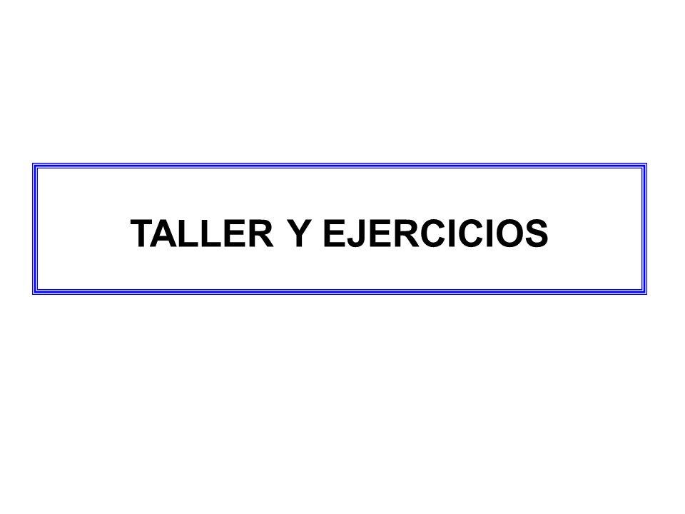 TALLER Y EJERCICIOS