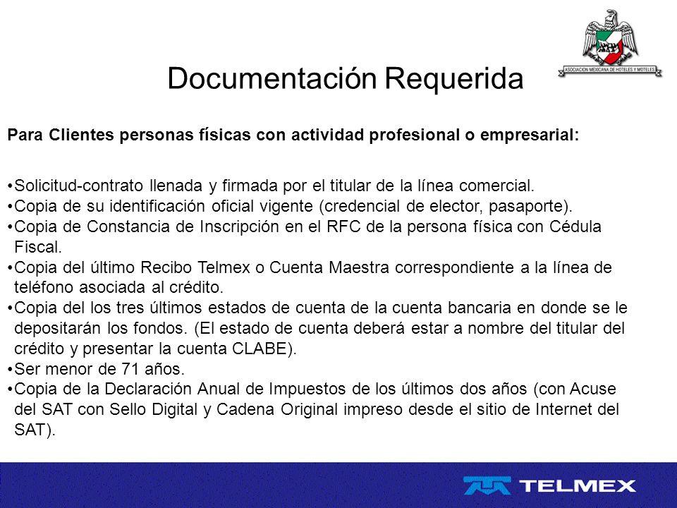 Documentación Requerida Para Clientes personas físicas con actividad profesional o empresarial: Solicitud-contrato llenada y firmada por el titular de