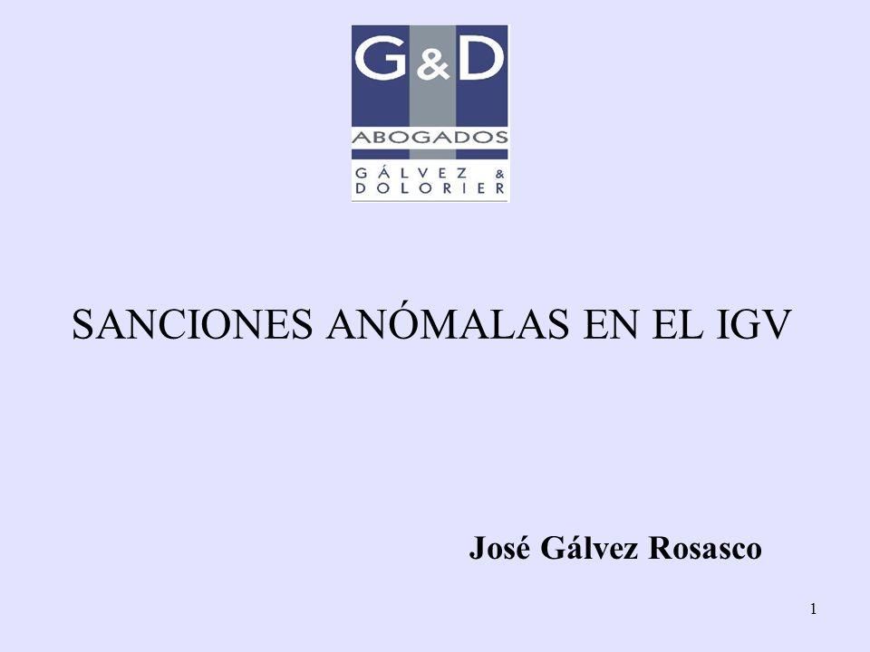 1 SANCIONES ANÓMALAS EN EL IGV José Gálvez Rosasco