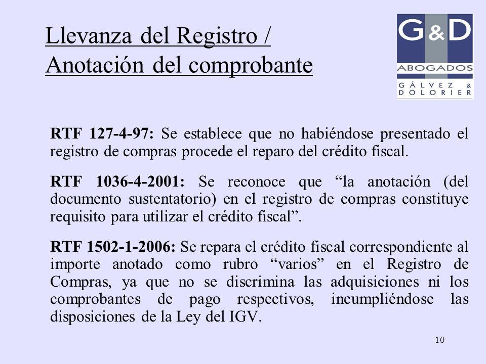 10 RTF 127-4-97: Se establece que no habiéndose presentado el registro de compras procede el reparo del crédito fiscal. RTF 1036-4-2001: Se reconoce q