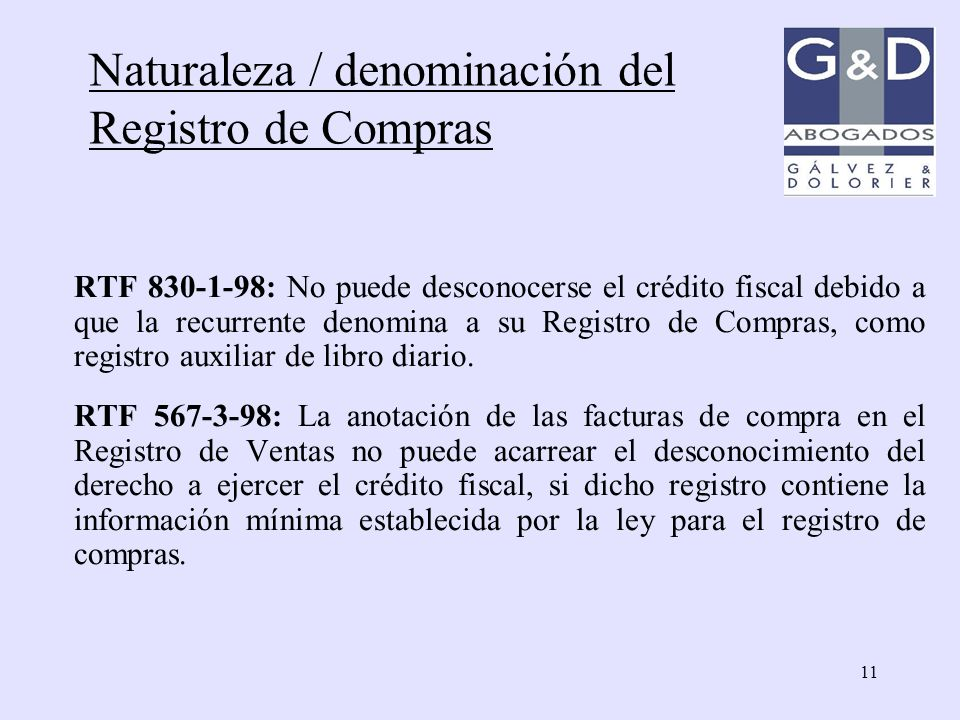 11 RTF 830-1-98: No puede desconocerse el crédito fiscal debido a que la recurrente denomina a su Registro de Compras, como registro auxiliar de libro