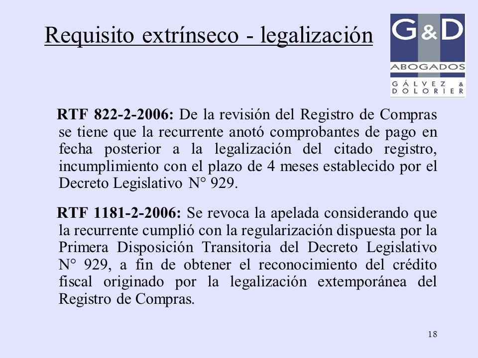 18 RTF 822-2-2006: De la revisión del Registro de Compras se tiene que la recurrente anotó comprobantes de pago en fecha posterior a la legalización d