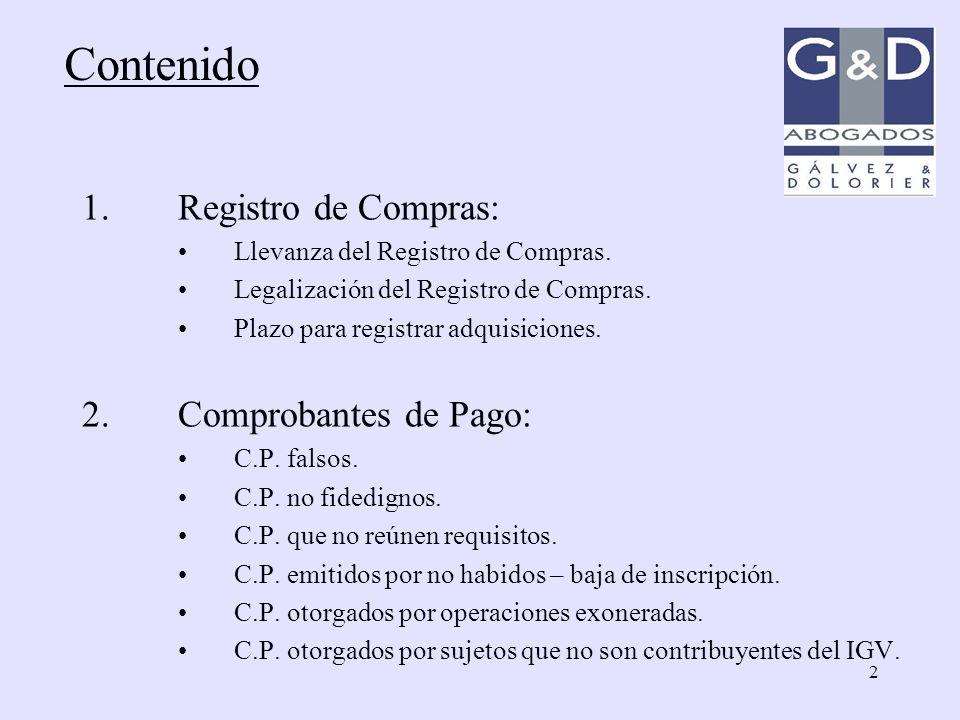 2 1.Registro de Compras: Llevanza del Registro de Compras. Legalización del Registro de Compras. Plazo para registrar adquisiciones. 2.Comprobantes de