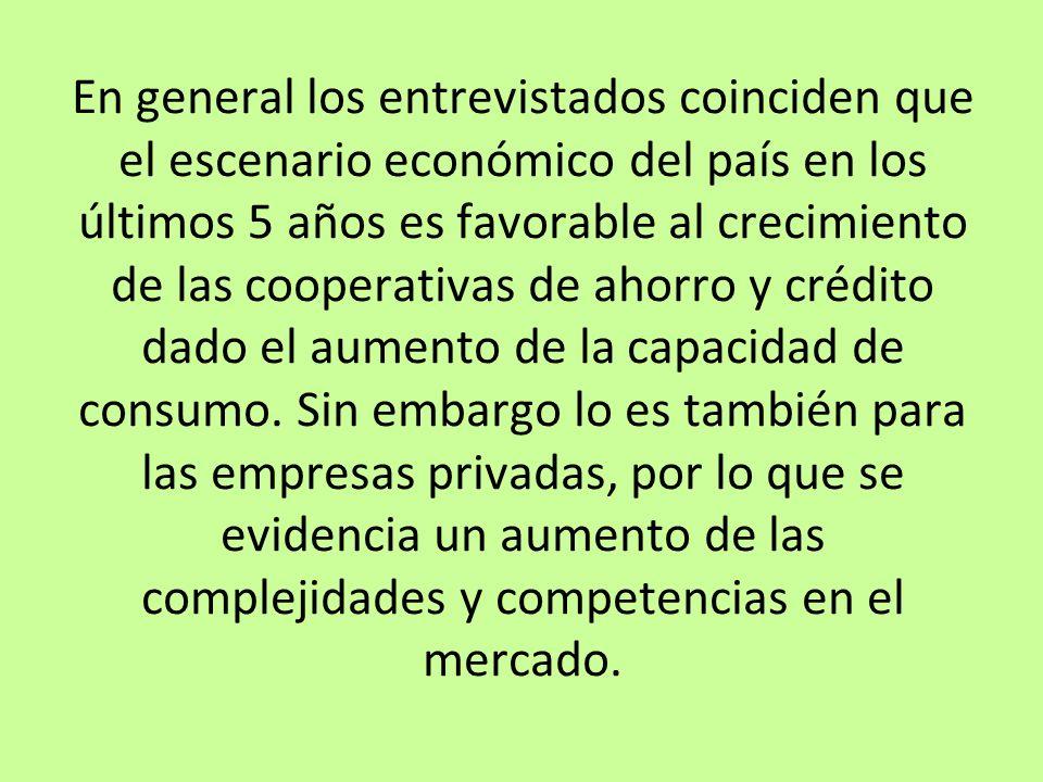 En general los entrevistados coinciden que el escenario económico del país en los últimos 5 años es favorable al crecimiento de las cooperativas de ah