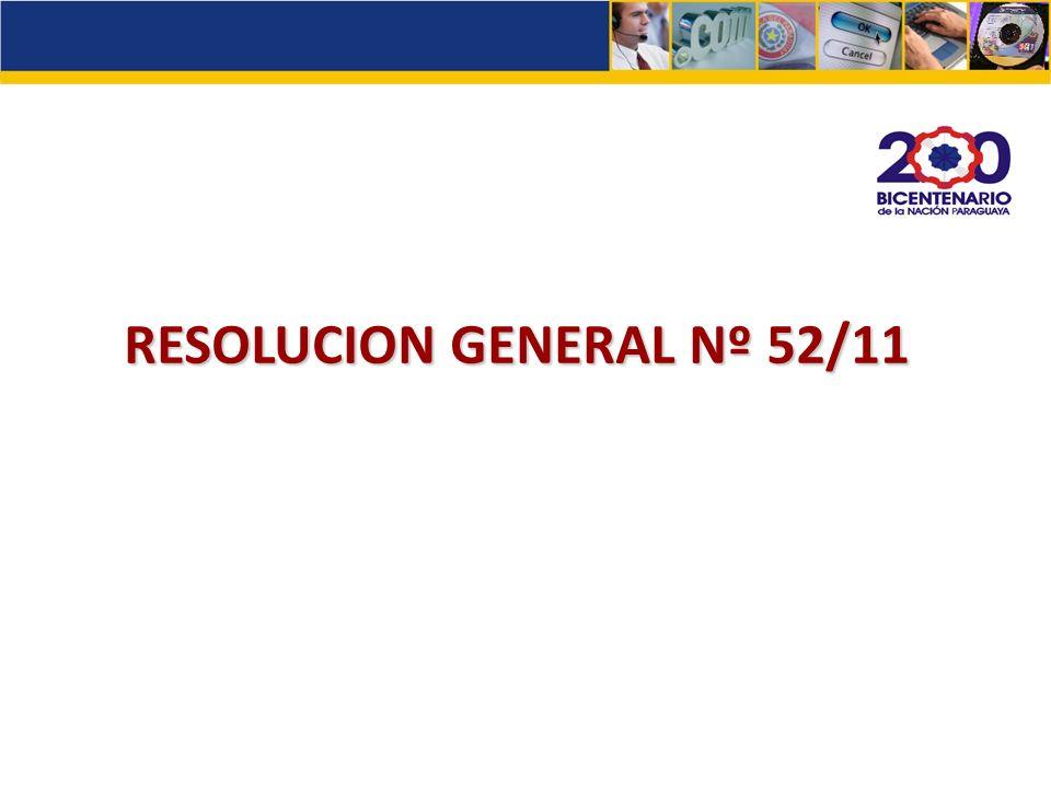 RESOLUCION GENERAL Nº 52/11