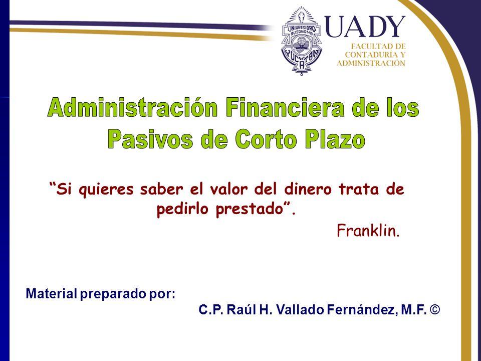 Rhvf.Material preparado por: C.P. Raúl H. Vallado Fernández, M.F.