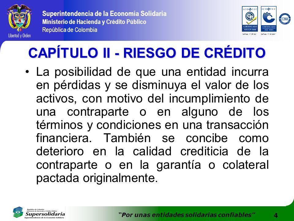 4 Superintendencia de la Economía Solidaria Ministerio de Hacienda y Crédito Público República de Colombia Por unas entidades solidarias confiables Ce