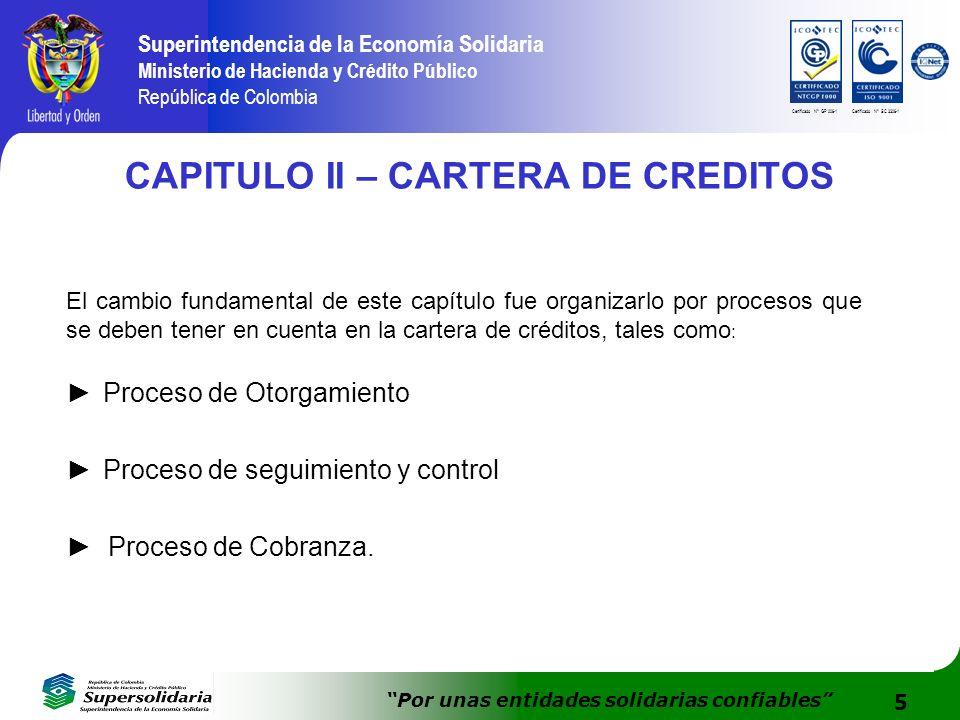 5 Superintendencia de la Economía Solidaria Ministerio de Hacienda y Crédito Público República de Colombia Por unas entidades solidarias confiables Ce