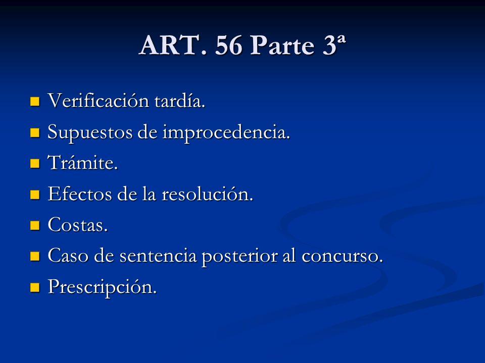 ART.56 Parte 3ª Verificación tardía. Verificación tardía.