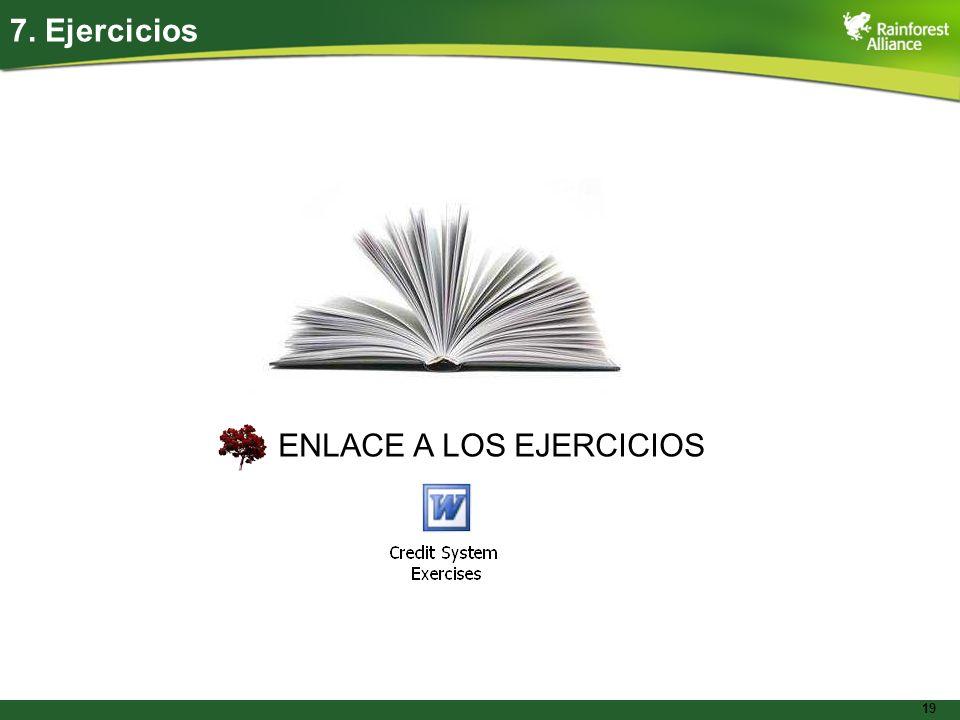 19 ENLACE A LOS EJERCICIOS 7. Ejercicios