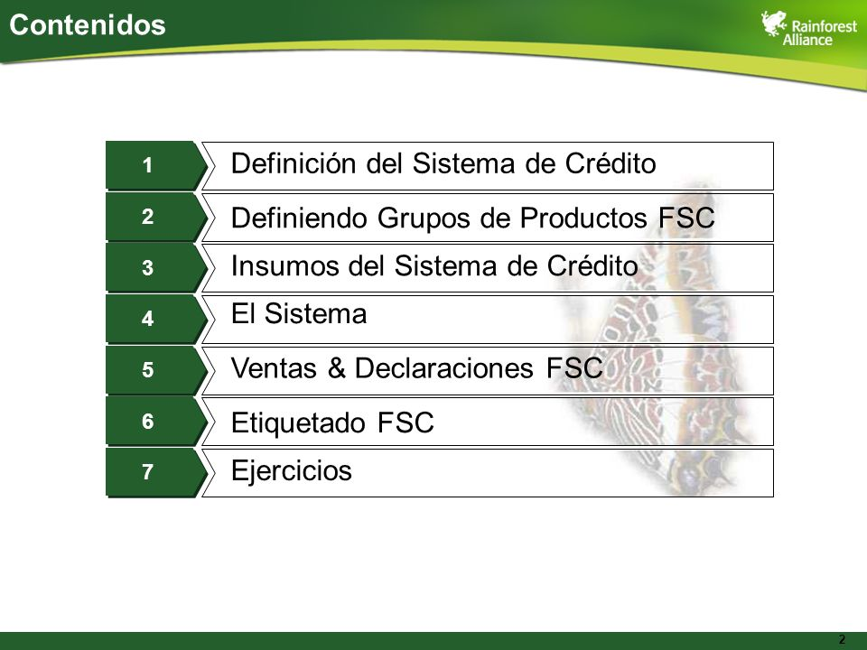 2 Contenidos Definición del Sistema de Crédito Definiendo Grupos de Productos FSC Insumos del Sistema de Crédito El Sistema Etiquetado FSC Ventas & De