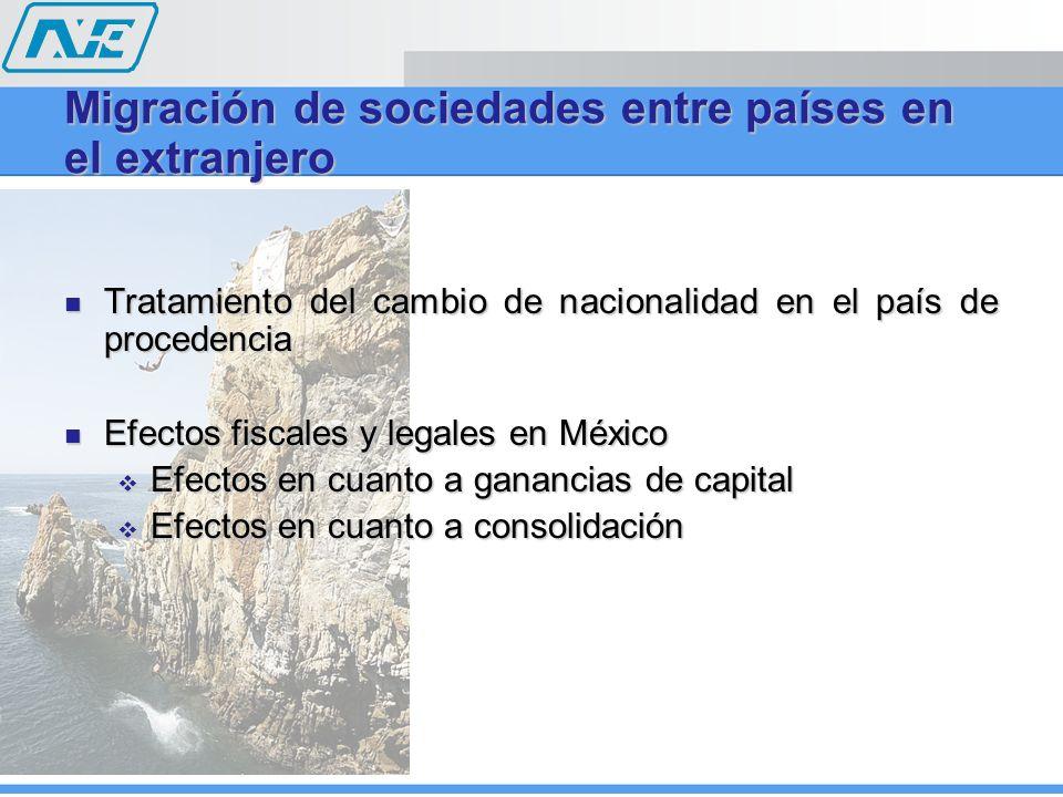 Migración de sociedades entre países en el extranjero Tratamiento del cambio de nacionalidad en el país de procedencia Tratamiento del cambio de nacio