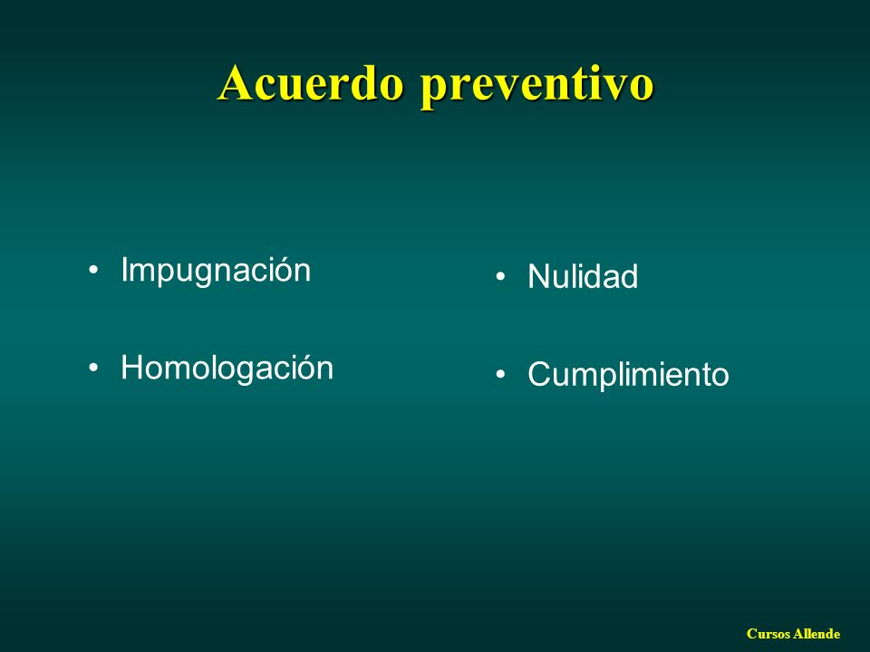 Cursos Allende Acuerdo preventivo Impugnación Homologación Nulidad Cumplimiento