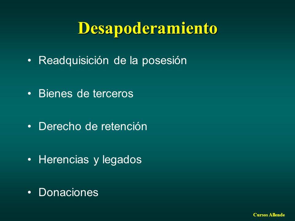 Cursos Allende Desapoderamiento Readquisición de la posesión Bienes de terceros Derecho de retención Herencias y legados Donaciones