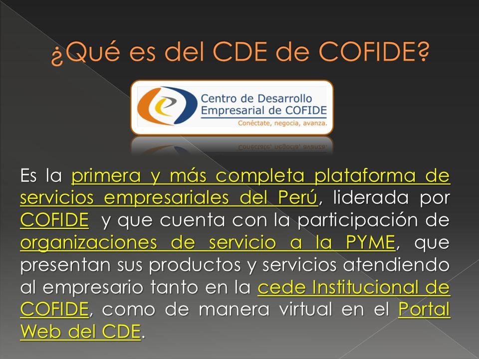Es la primera y más completa plataforma de servicios empresariales del Perú, liderada por COFIDE y que cuenta con la participación de organizaciones d