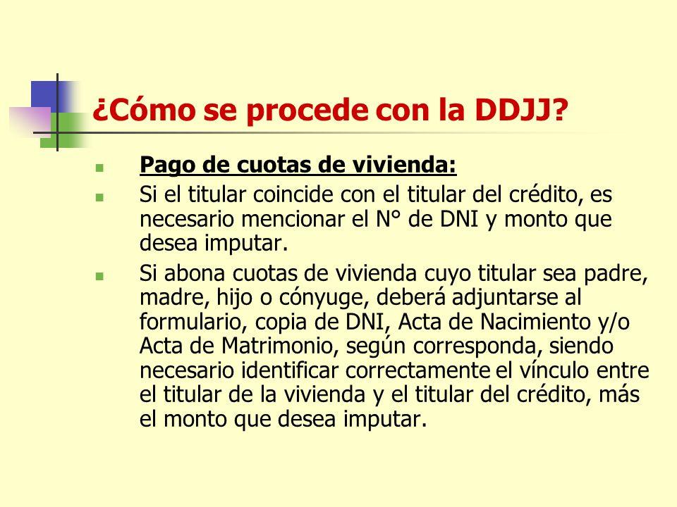 ¿Cómo se procede con la DDJJ.