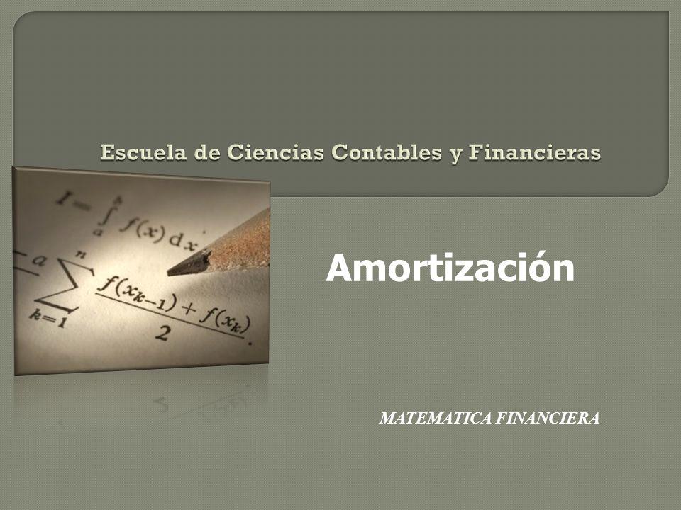 Amortización MATEMATICA FINANCIERA