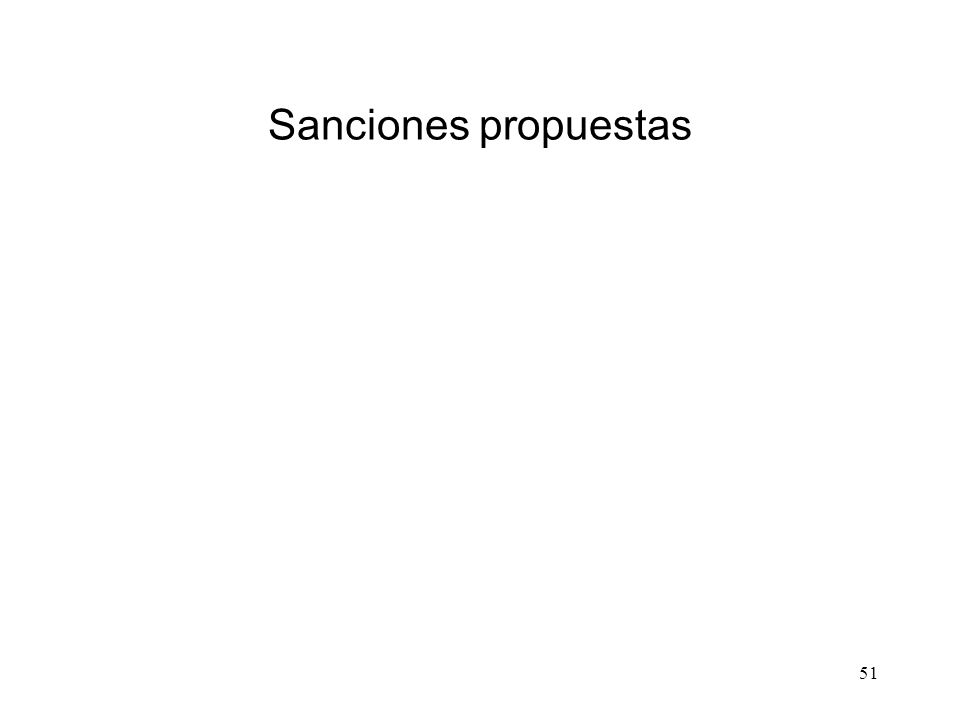51 Sanciones propuestas