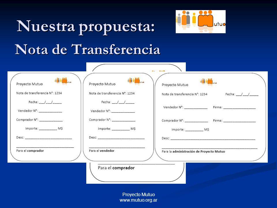 Proyecto Mutuo www.mutuo.org.ar Nuestra propuesta: Nota de Transferencia