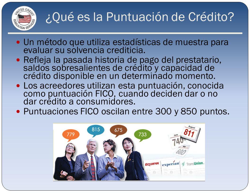 ¿Qué es la Puntuación de Crédito? Un método que utiliza estadísticas de muestra para evaluar su solvencia crediticia. Refleja la pasada historia de pa