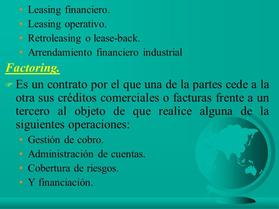 Leasing financiero.Leasing operativo. Retroleasing o lease-back.
