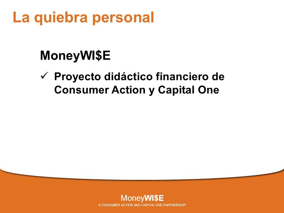 For More Information Los seminarios MoneyWI$E fueron creados por Consumer Action.