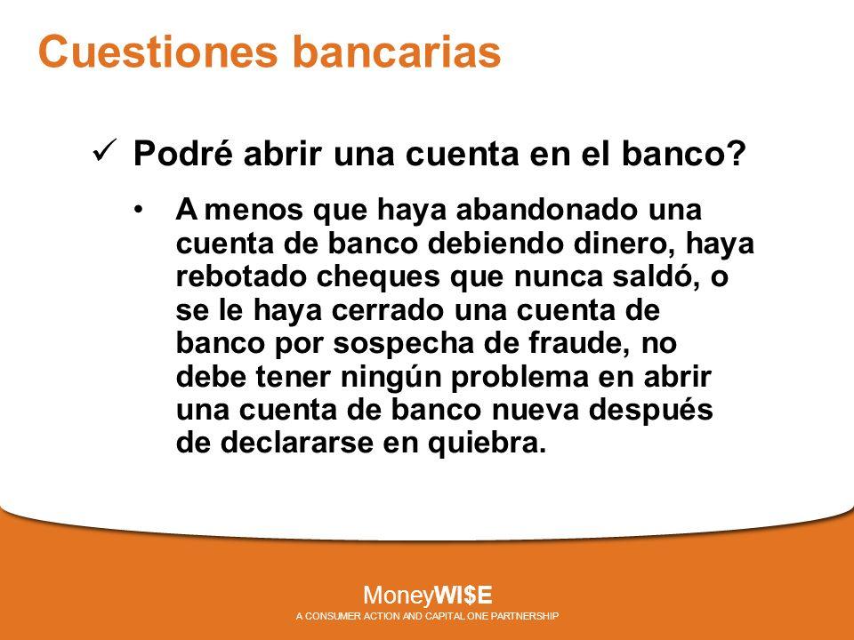Cuestiones bancarias Podré abrir una cuenta en el banco.