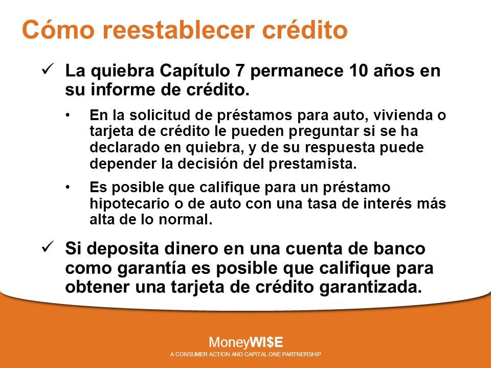 Cómo reestablecer crédito La quiebra Capítulo 7 permanece 10 años en su informe de crédito.