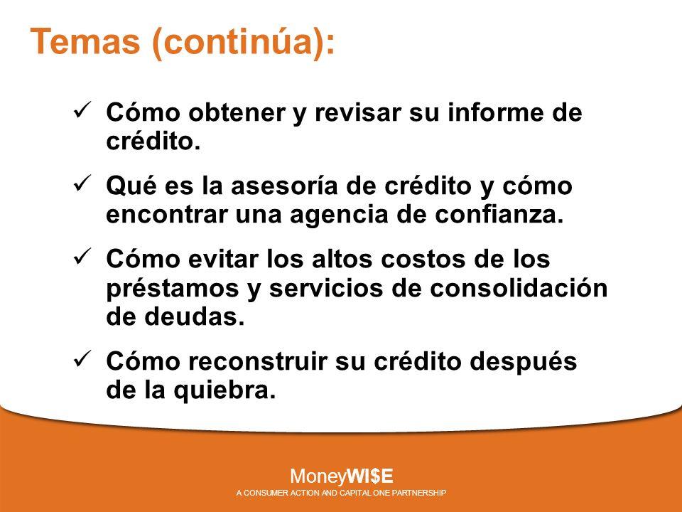 Temas (continúa): Cómo obtener y revisar su informe de crédito.