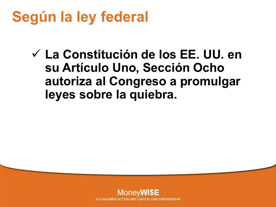 Según la ley federal La Constitución de los EE. UU.