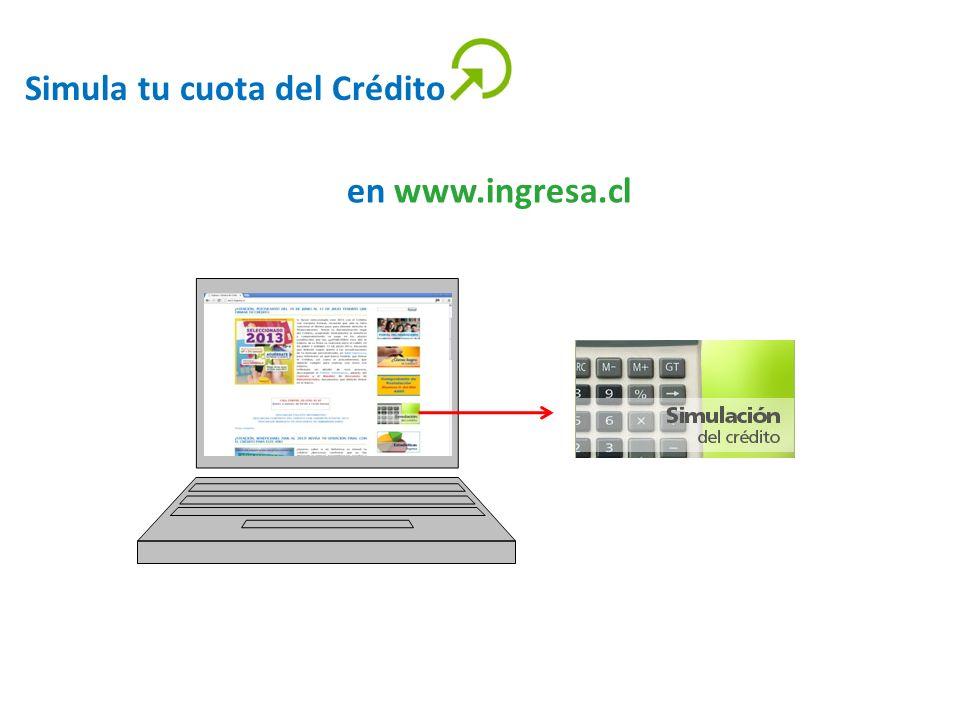 Simula tu cuota del Crédito en www.ingresa.cl