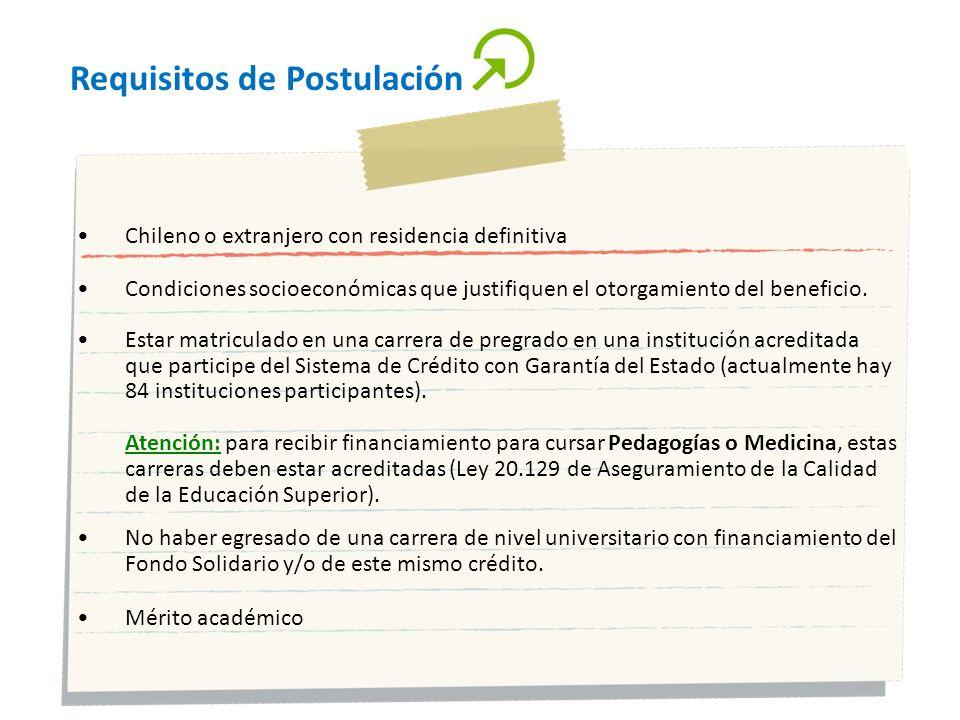 Requisitos de Postulación Chileno o extranjero con residencia definitiva Condiciones socioeconómicas que justifiquen el otorgamiento del beneficio. Es
