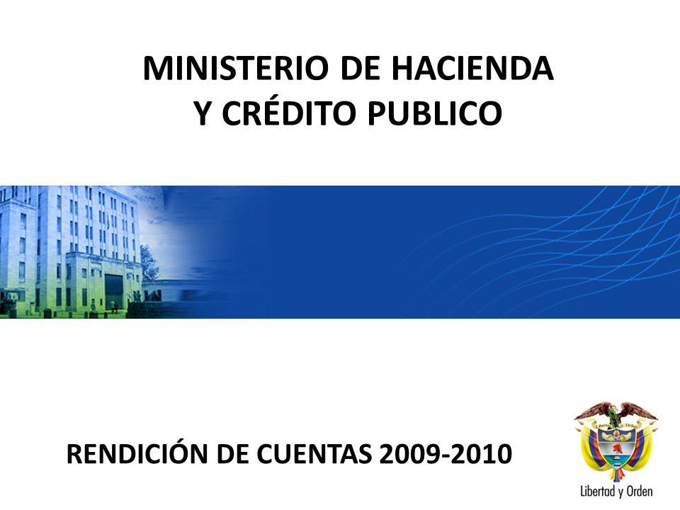 MINISTERIO DE HACIENDA Y CRÉDITO PUBLICO RENDICIÓN DE CUENTAS 2009-2010