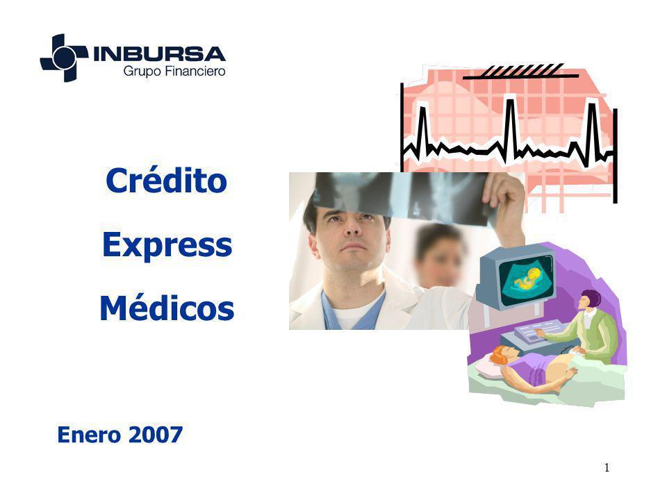 1 Crédito Express Médicos Enero 2007
