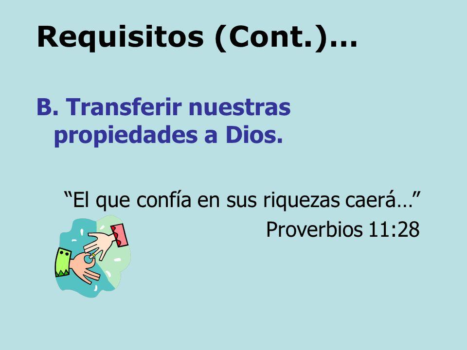 Requisitos... A. Identificar la bendición de Dios y aprender a vivir dentro de ella. La bendición de Jehová es la que enriquece, y no añade tristeza c