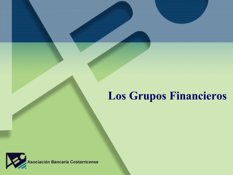 Los Grupos Financieros