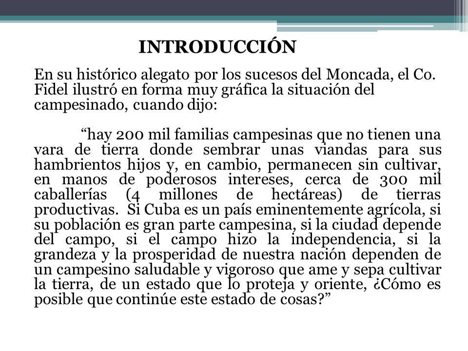INTRODUCCIÓN En su histórico alegato por los sucesos del Moncada, el Co.