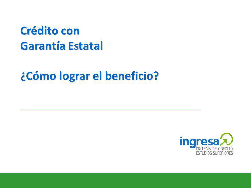 Crédito con Garantía Estatal ¿Cómo lograr el beneficio?